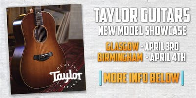 Taylor Guitars New Model Showcase at guitarguitar Birmingham