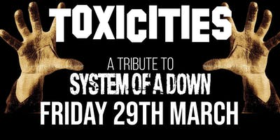 TOXICITIES - Tribute to System of a Down