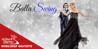 Workshop Gratuito - Balla Swing