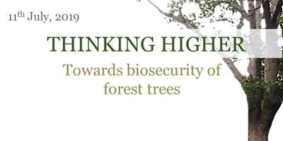 Thinking Higher Towards Biosecurity Forest Trees