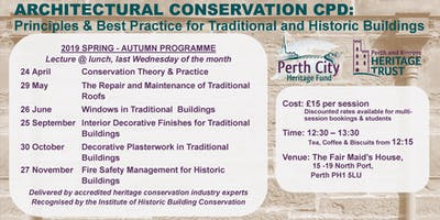Architectural Conservation CPD 2019: Principles & Best Practice