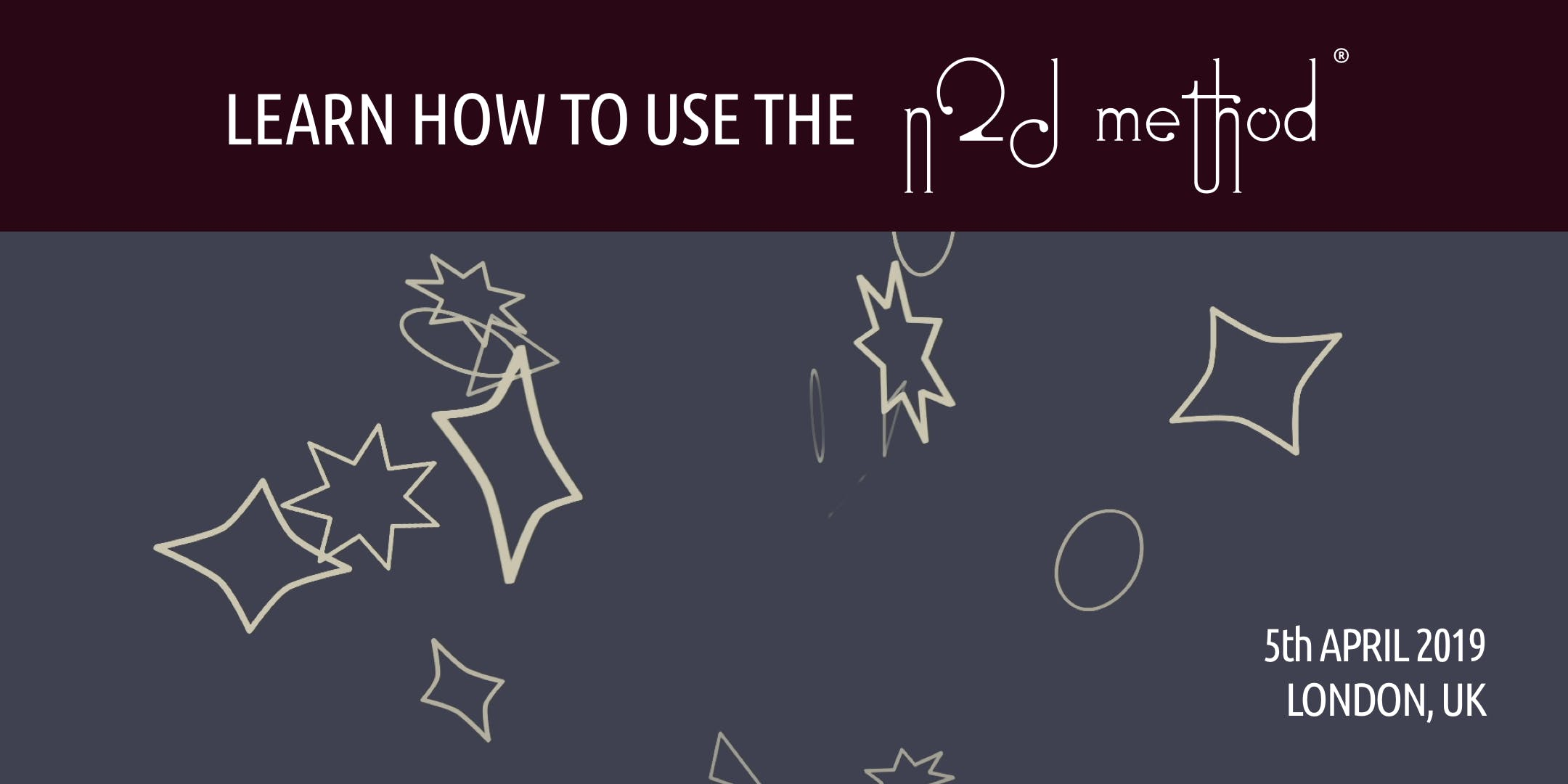 Learn how to use the N2D Method (5th April 20