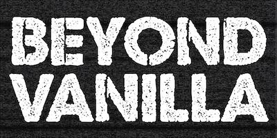 Beyond Vanilla XXIX