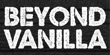 Beyond Vanilla XXIX tickets