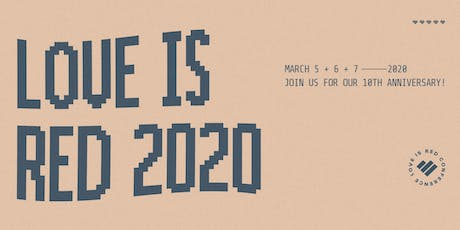 Love is Red 2020 tickets