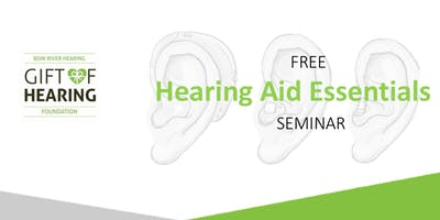 Hearing Aid Essentials - FREE Healthy Hearing Seminar (Bow River Hearing)