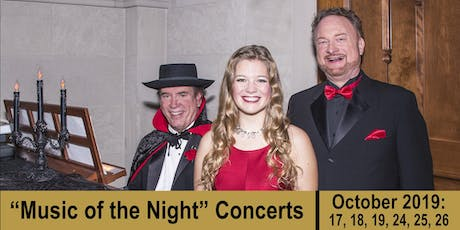 """""""Music of the Night"""" Concert (SATURDAY, 10/26/19) tickets"""