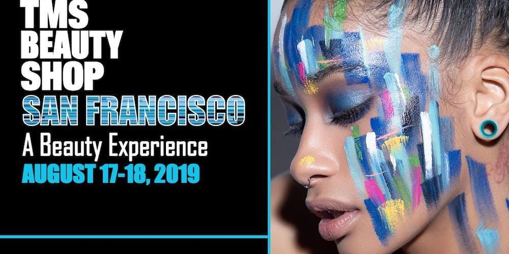 THE MAKEUP SHOW- Beauty Shop San Francisco Tickets, Multiple Dates | Eventbrite