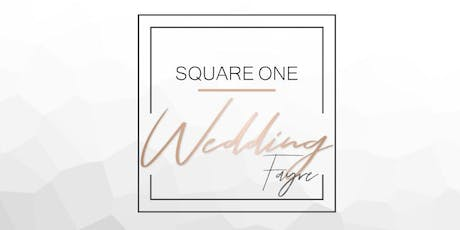 Square One Wedding Fayre tickets