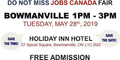 FREE: Bowmanville Job Fair – May 28th, 2019