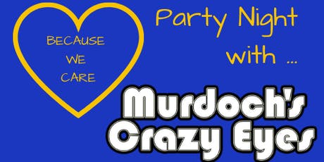 Party Night with Murdoch's Crazy Eyes tickets