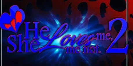 He Loves Me She Loves Me Not Part 2 tickets