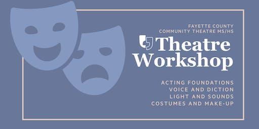 FCCT Middle/High School Theatre Workshop