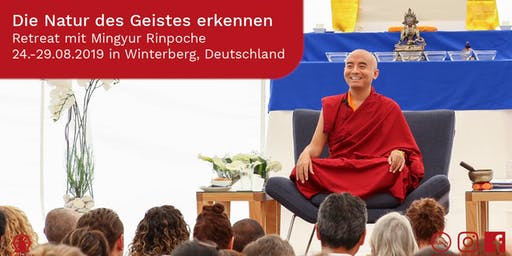 Retreat with Mingyur Rinpoche: Exploring the Nature of Mind - Recognizing Pure Awareness