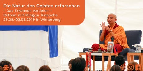 Retreat with Mingyur Rinpoche: Exploring the Nature of Mind - Deepening Recognition, Path of Liberation Transmission 3 & 4 plus Dreaming, Dying, and Awareness: Teachings on the Bardos Tickets
