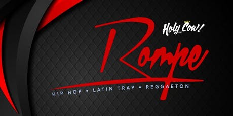 """ROMPE"" (hip-hop & latin music) : 4TH Fridays @ HOLYCOW tickets"