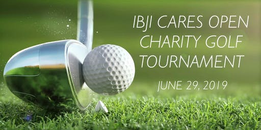 First Annual IBJI CARES OPEN Golf Outing & Silent Auction Fundraiser