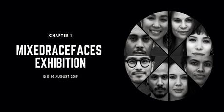 Mixedracefaces Exhibition: Chapter 1 tickets