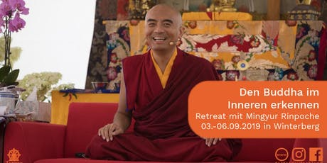 Retreat mit Mingyur Rinpoche:  Recognizing the Buddha Within, Teachings on the Practice of White Tara Tickets