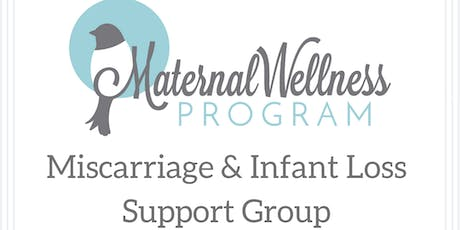Miscarriage & Infant Loss Support Group (Maternal Wellness Program) tickets