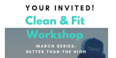 Clean & Fit Workshop