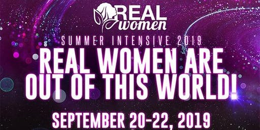 REAL Women Summer Intensive 2019 - NEW REGISTRATION WEBSITE BELOW