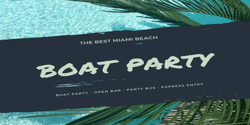 Miami Boat Party + Open Bar/Unlimited Drinks & Party bus