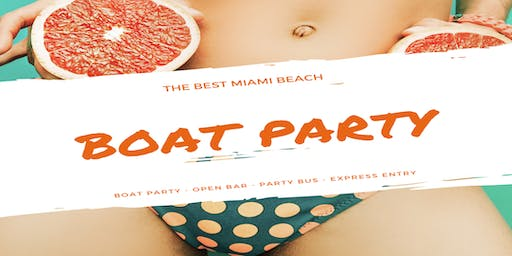 Boat Party Miami + Open Bar & Party bus