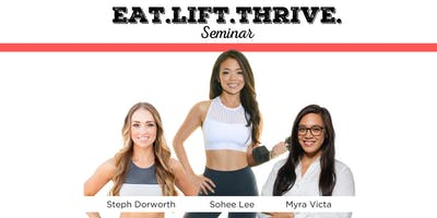 Eat.Lift.Thrive. Seminar