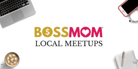 BossMom Portland Meetup  tickets