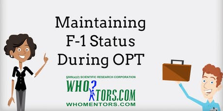 F-1 OPT Maintain Status w/ Scientific Research Org H-1B Cap Exempt Employer tickets
