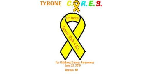 TYRONE C.A.R.E.S. 4th Annual Cancer Walk 4 All (WALK/RUN/RIDE)