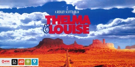 Eat|See|Hear Outdoor Movie: Thelma and Louise tickets