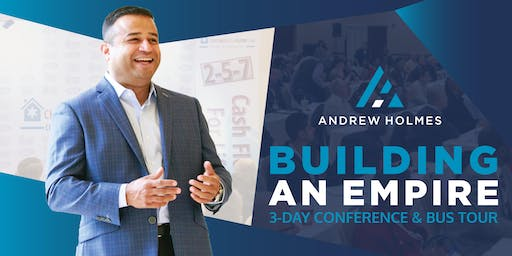 Building Your Real Estate Empire w/ Andrew Holmes (June 2019)