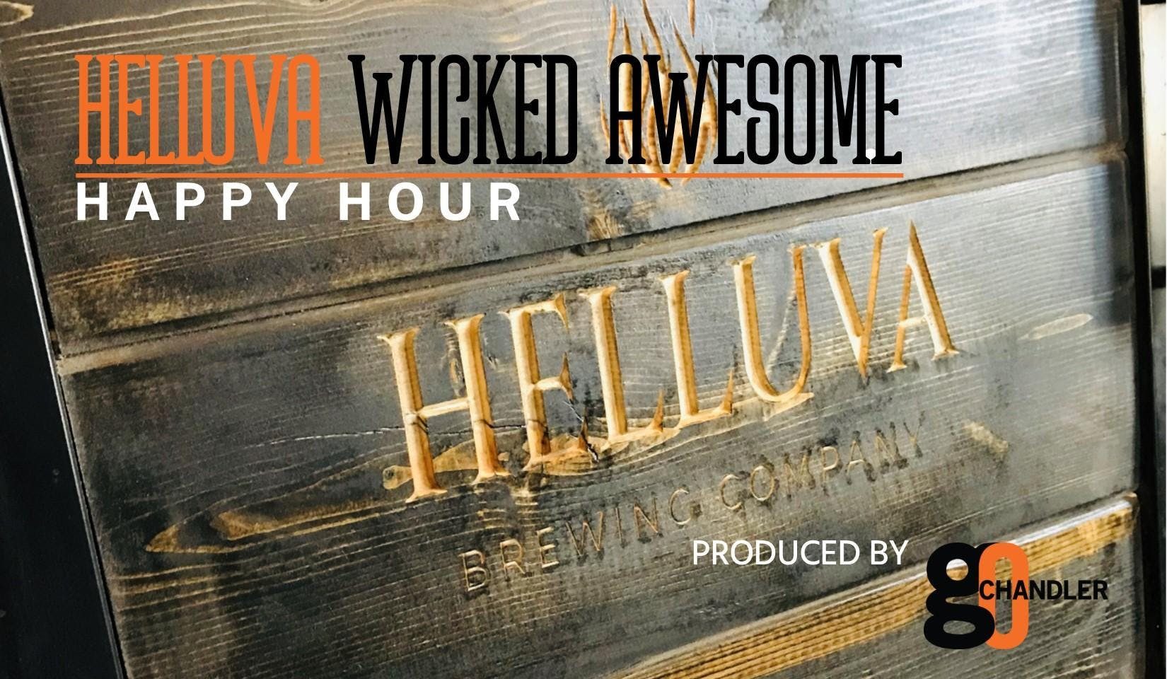 Helluva Wicked Awesome Happy Hour