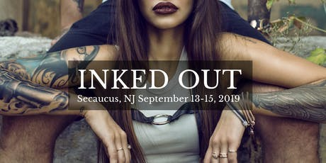 Inked Out New Jersey Tattoo Convention 2019 tickets