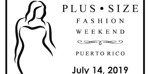 Plus Size Fashion Weekend Puerto Rico 2019