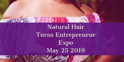 Natural Hair turns Entrepreneur Expo