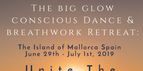 The Big Glow: Conscious Dance & Breathwork Retreat Tickets