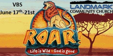 VBS Roar -Landmark Community Church