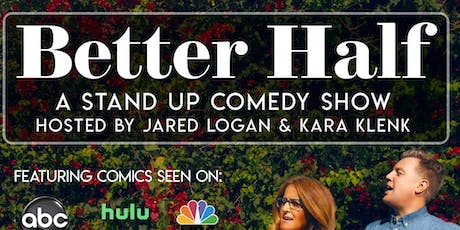 Better Half: A Stand Up Comedy Showcase tickets