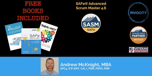 SAFe® Advanced Scrum Master (SASM) 4.6 Certification Course