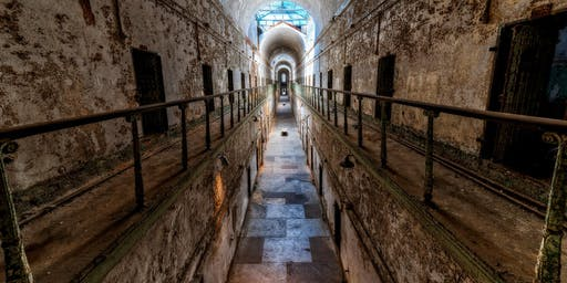 Eastern State Penitentiary Ghost Hunt