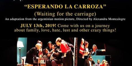 Esperando la Carroza (Version en  Espanol) tickets