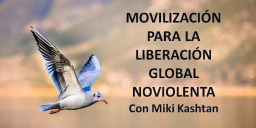 Retiro Movilización para  la Liberación Global Noviolenta con Miki Kashtan