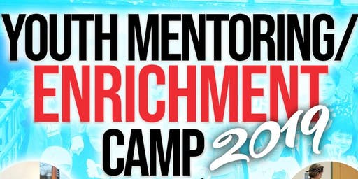 Youth Mentoring / Enrichment Camp 2019