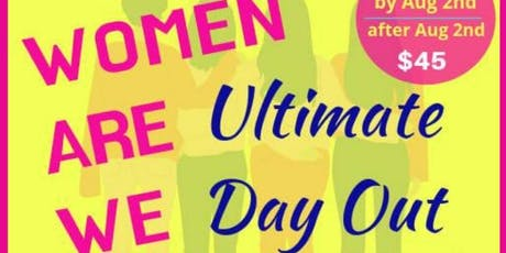 Infinite Occasions by Sadie Presents: Women Are We Ultimate Day Out tickets