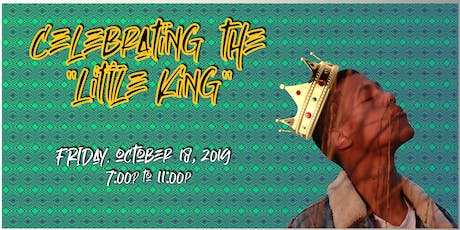 """Celebrating the LITTLE KING"" tickets"