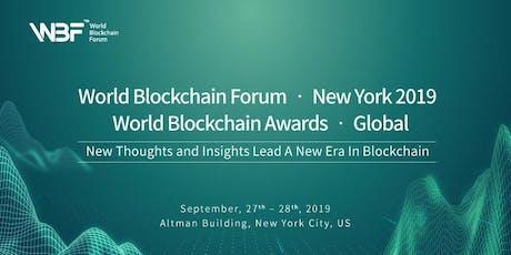 World Blockchain Forum · New York 2019 & World Blockchain Awards · Global tickets