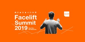 Facelift Summit 2019 - One Day, All Networks